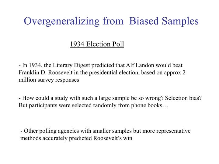 Overgeneralizing from  Biased Samples