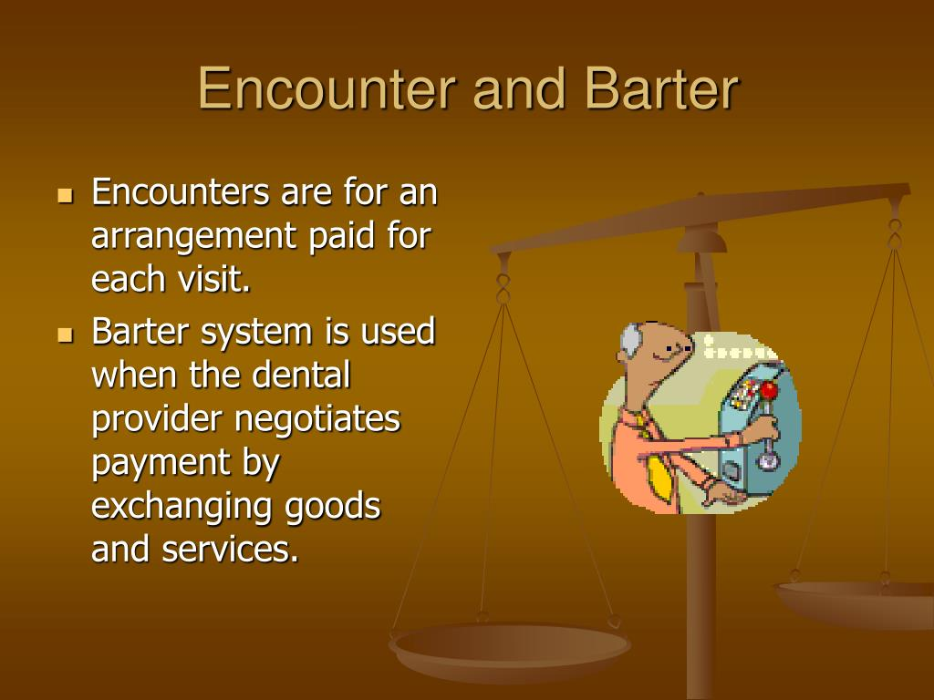 Encounter and Barter