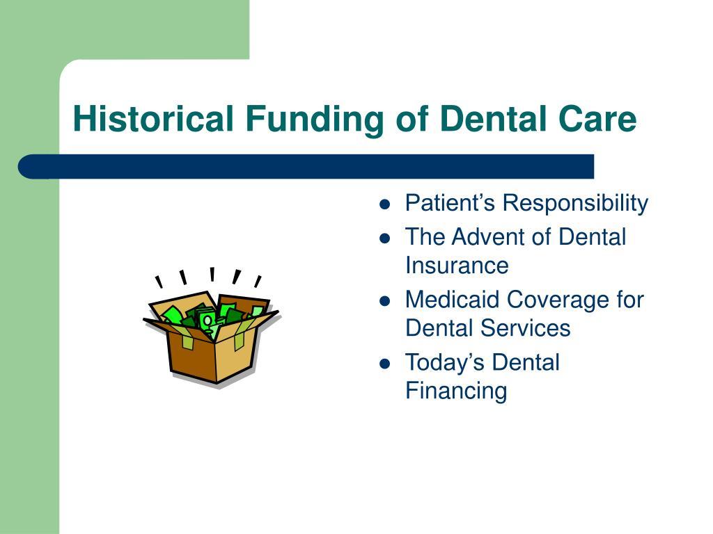 Historical Funding of Dental Care