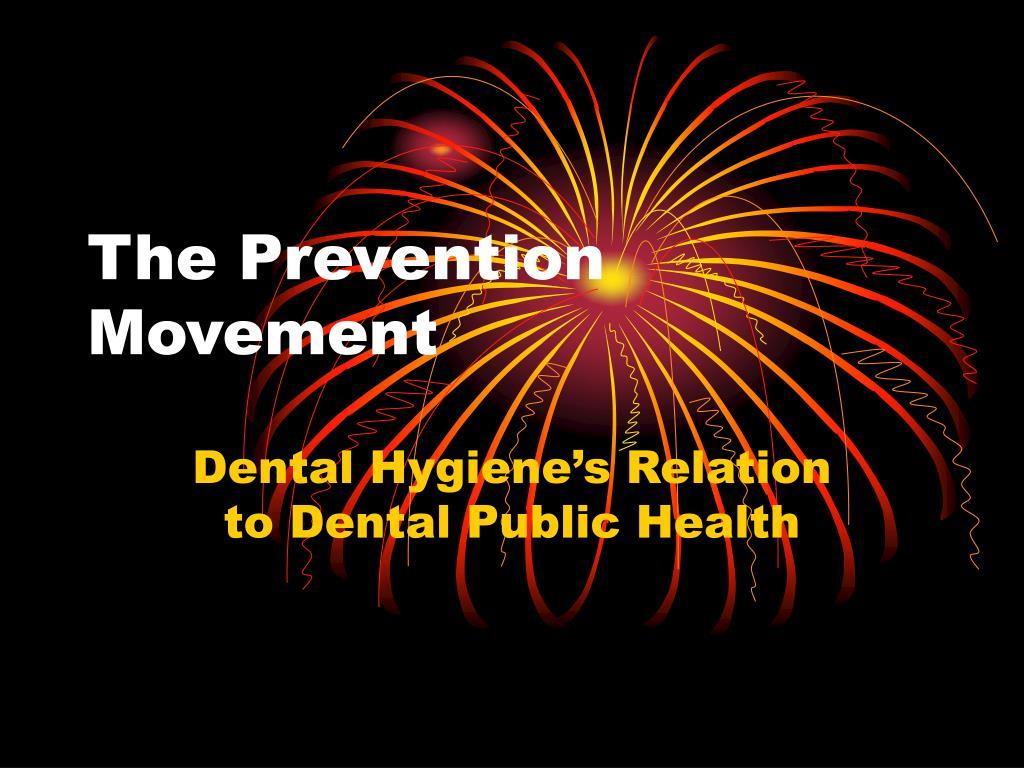 The Prevention Movement