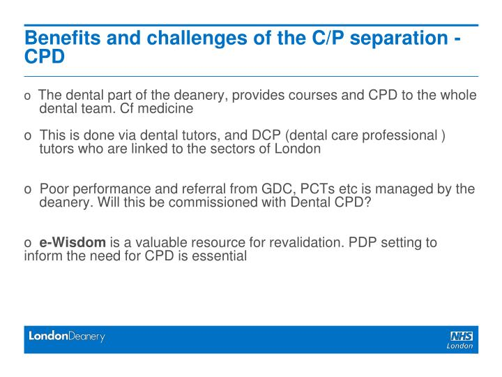 Benefits and challenges of the C/P separation - CPD