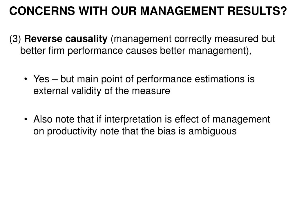 CONCERNS WITH OUR MANAGEMENT RESULTS?
