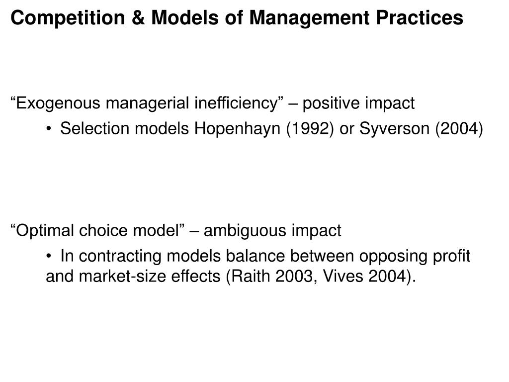 Competition & Models of Management Practices