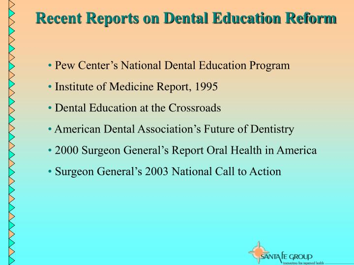 Recent Reports on Dental Education Reform