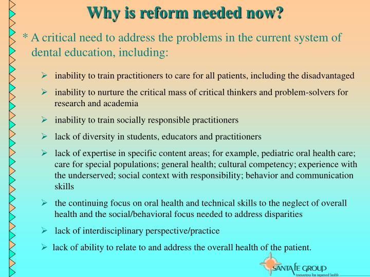 Why is reform needed now?