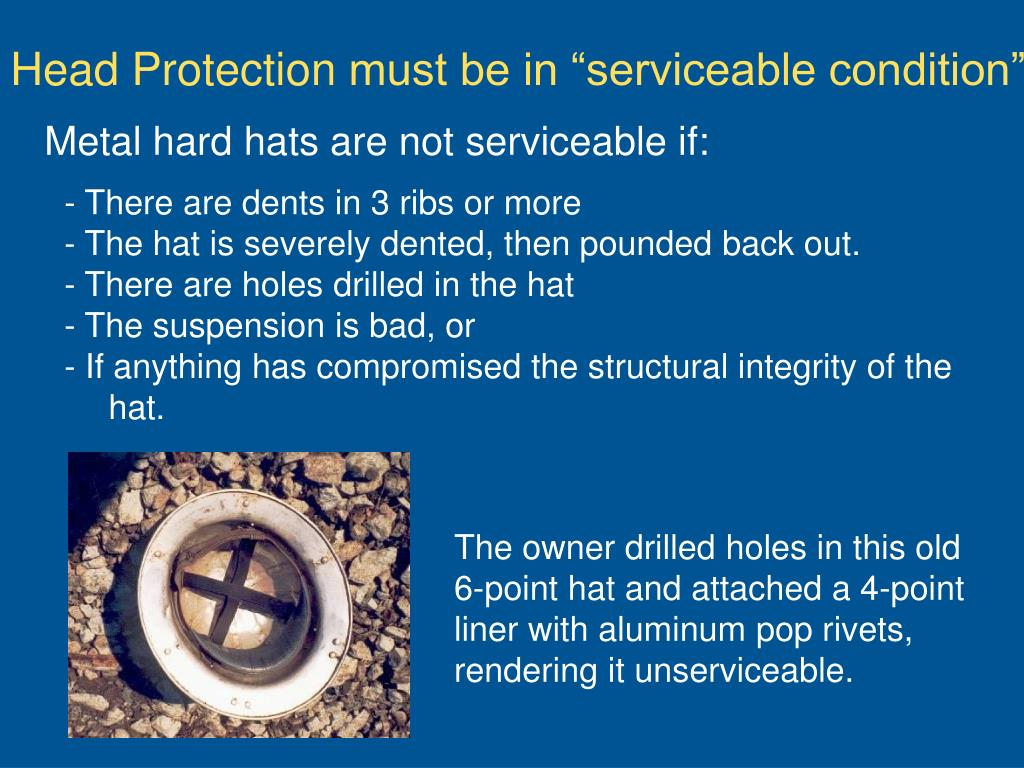 Metal hard hats are not serviceable if: