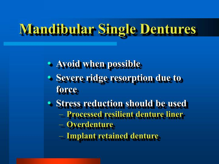 Mandibular single dentures l.jpg