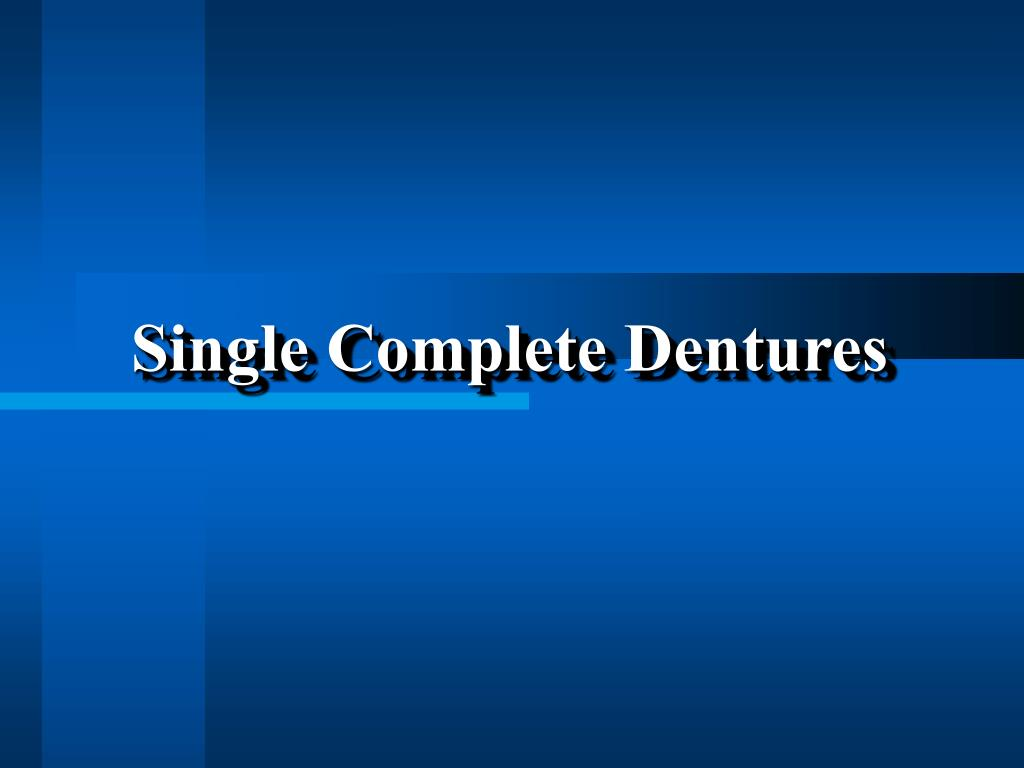 Single Complete Dentures
