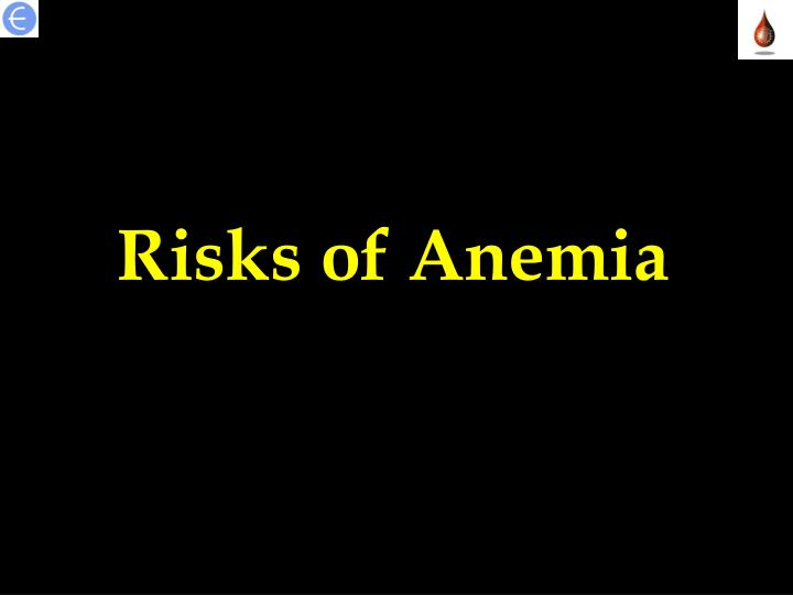 Risks of Anemia