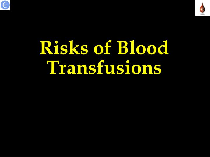 Risks of Blood Transfusions