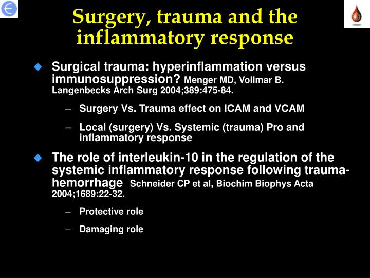 Surgery, trauma and the inflammatory response