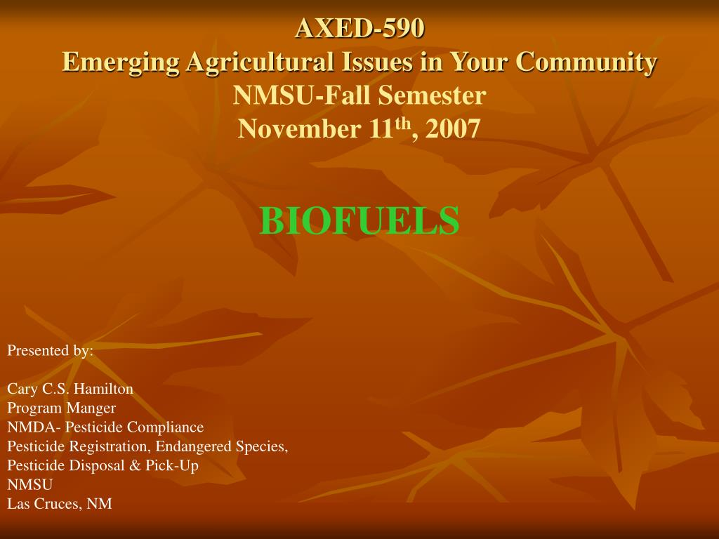 axed 590 emerging agricultural issues in your community nmsu fall semester november 11 th 2007