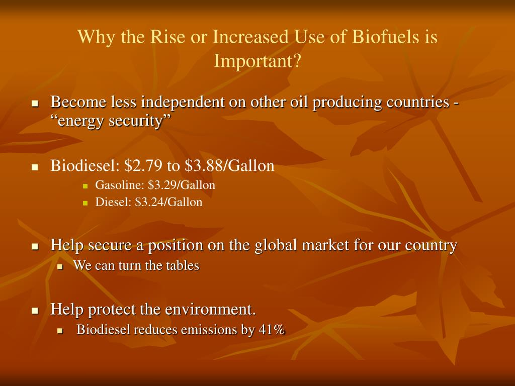 Why the Rise or Increased Use of Biofuels is Important?