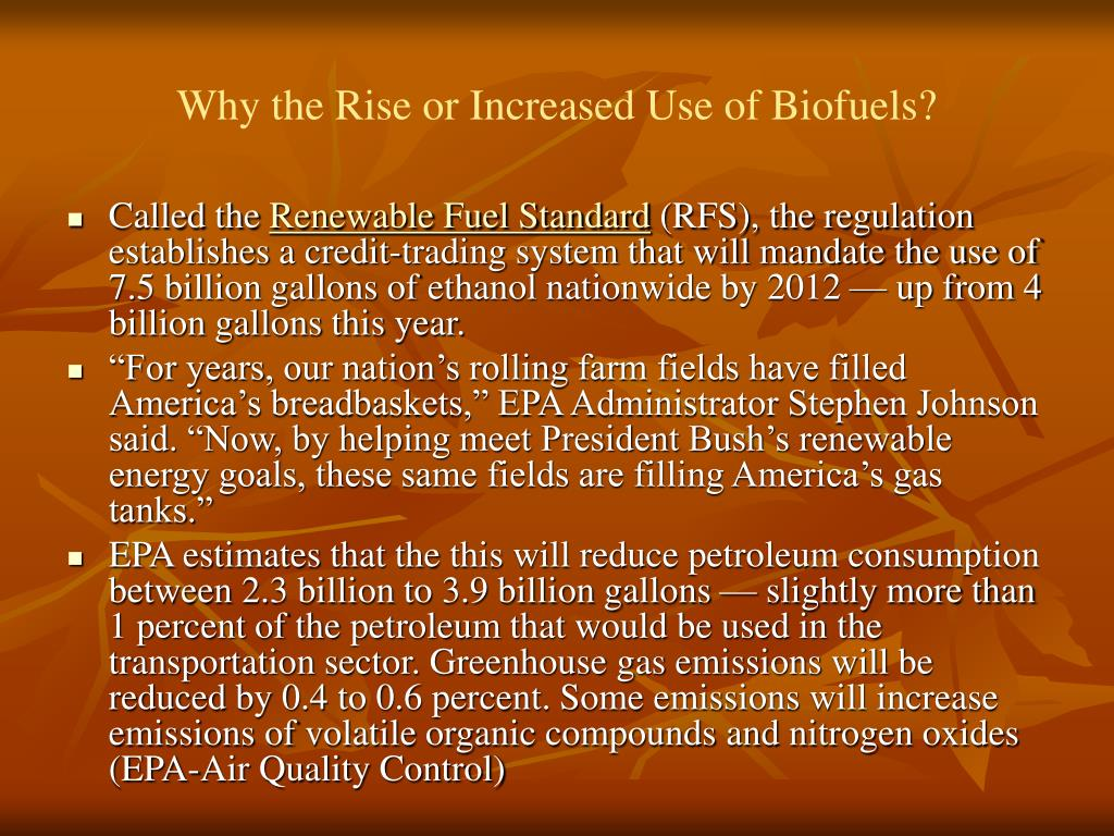 Why the Rise or Increased Use of Biofuels?