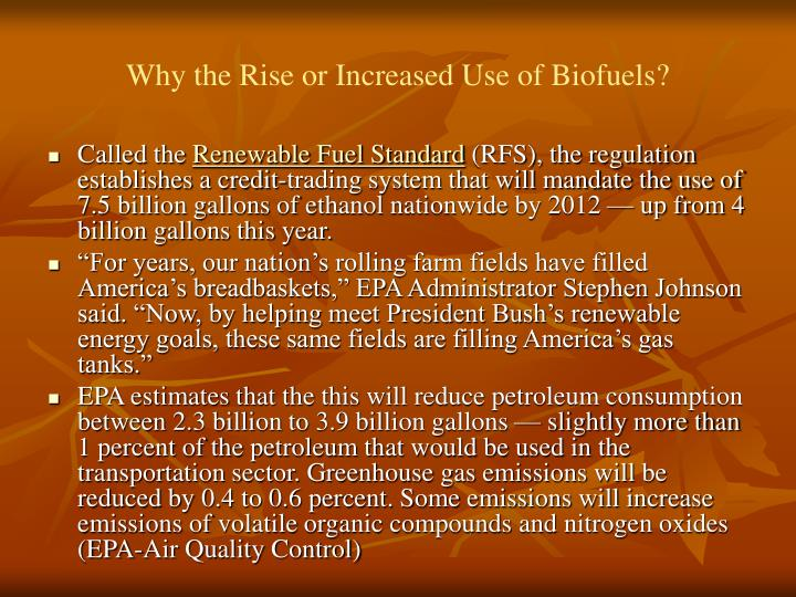 Why the rise or increased use of biofuels