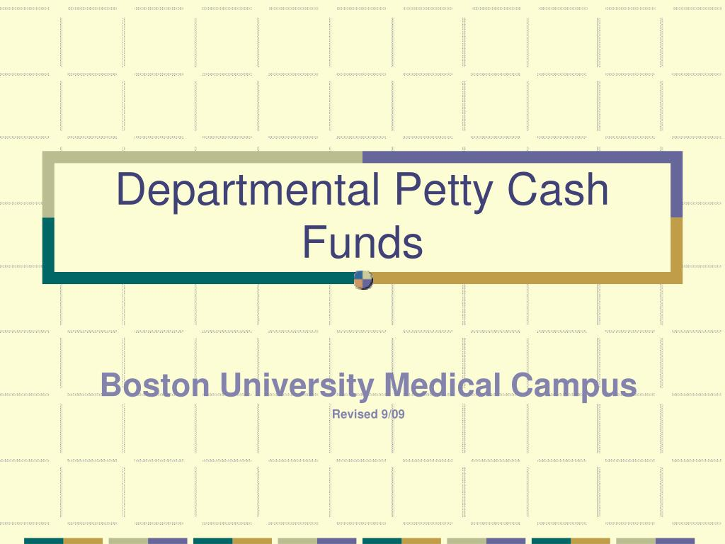 Departmental Petty Cash Funds