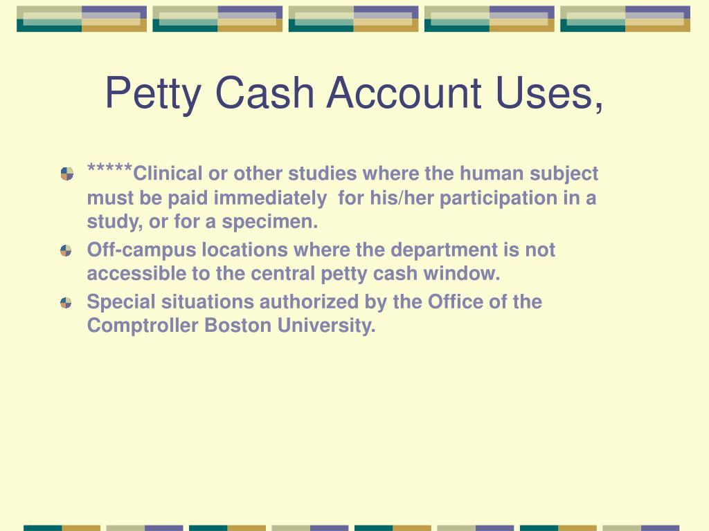 Petty Cash Account Uses,