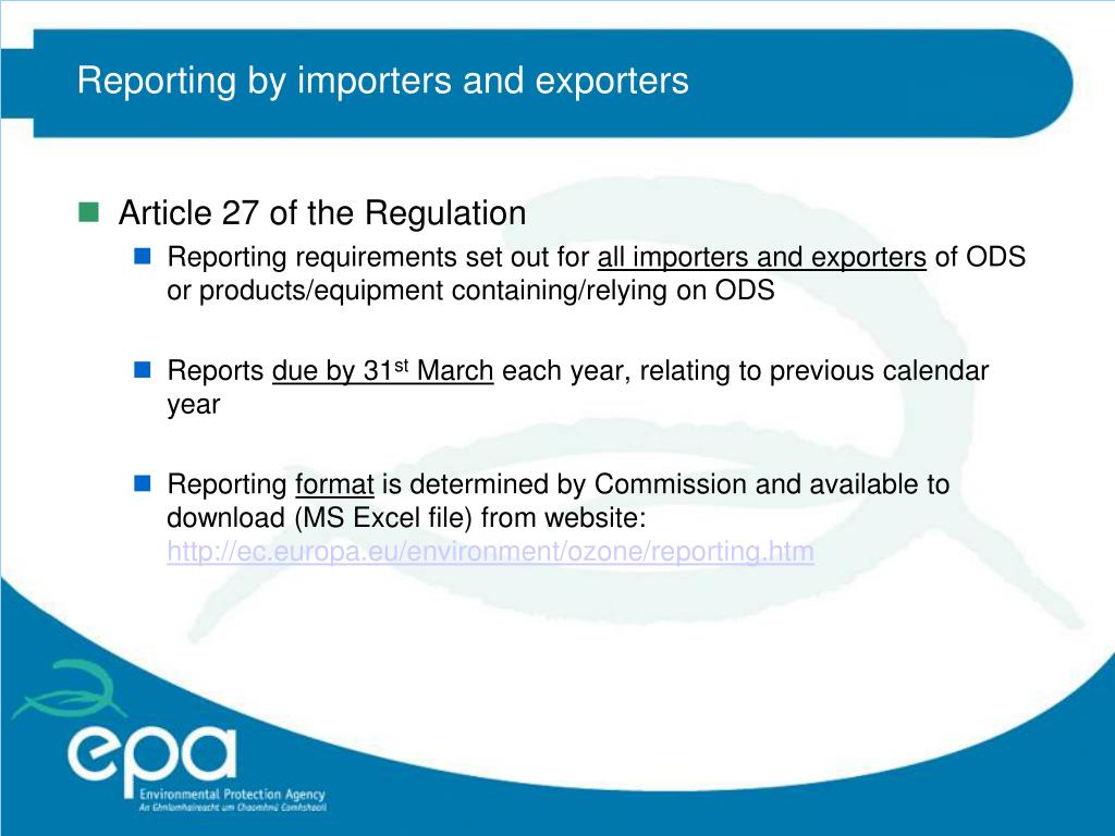 Reporting by importers and exporters