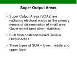 super output areas
