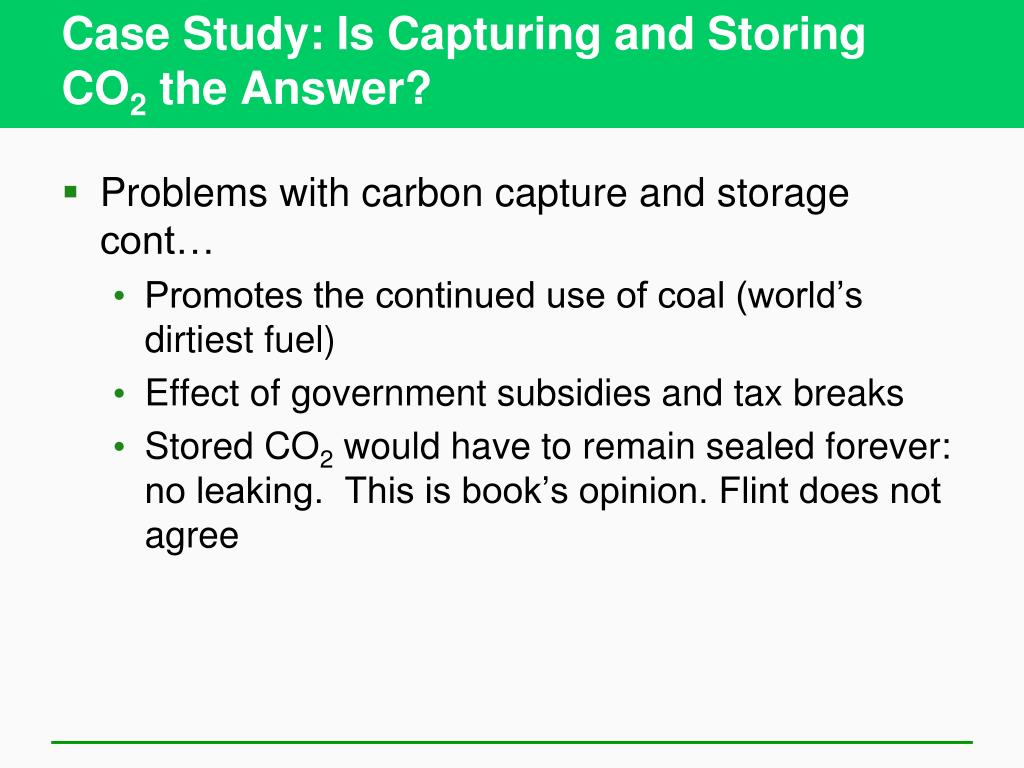 Case Study: Is Capturing and Storing CO
