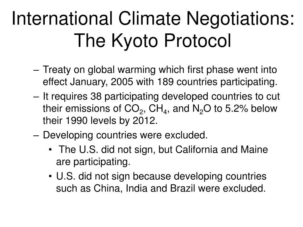 International Climate Negotiations: The Kyoto Protocol
