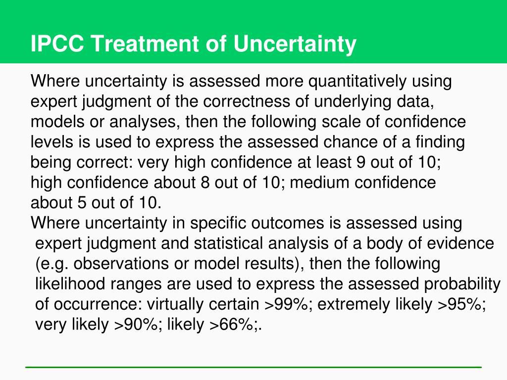 IPCC Treatment of Uncertainty