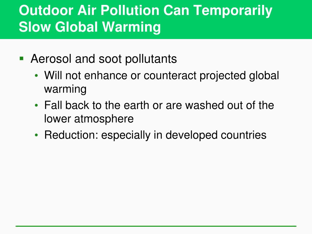 Outdoor Air Pollution Can Temporarily Slow Global Warming