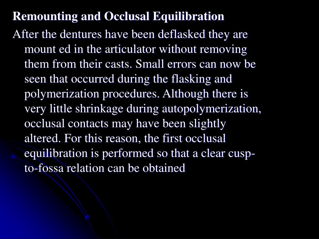 Remounting and Occlusal Equilibration