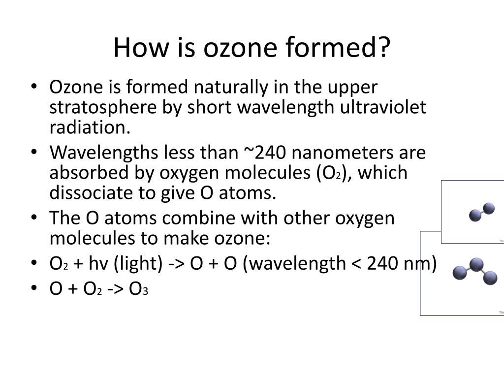 How is ozone formed?