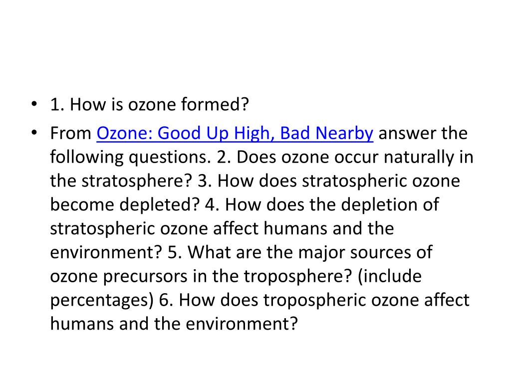 1. How is ozone formed?