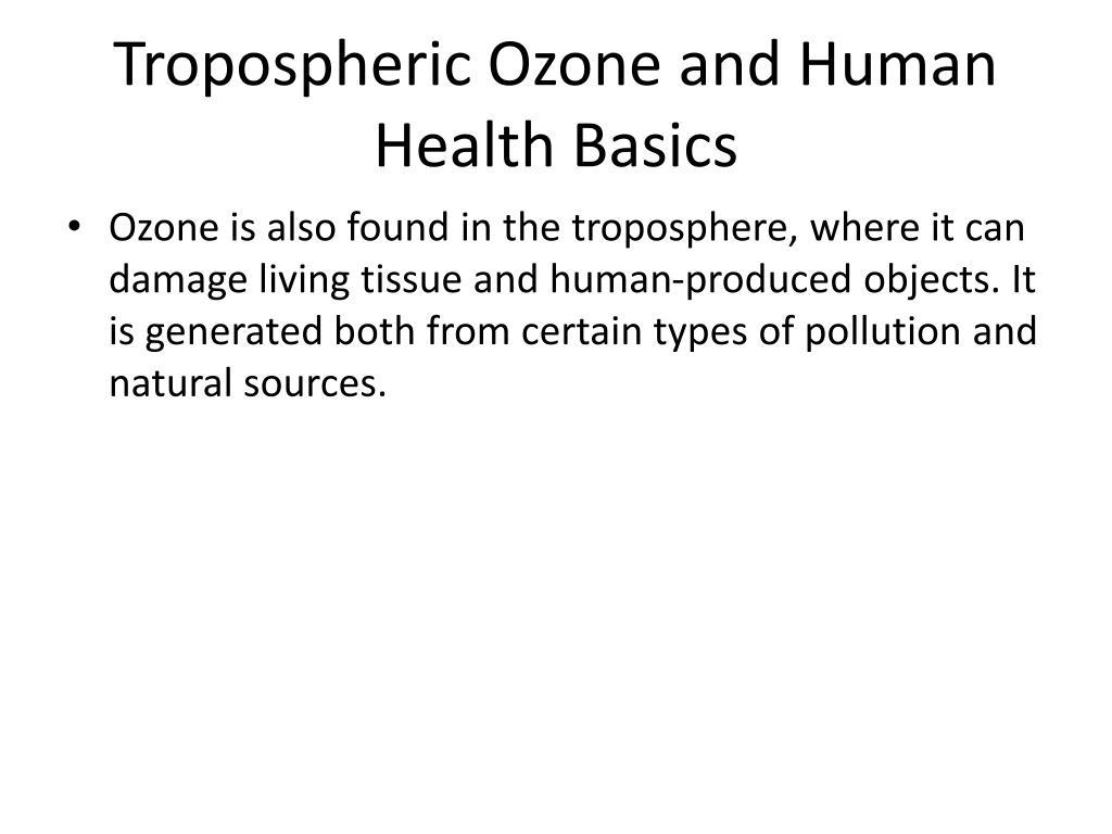 Tropospheric Ozone and Human Health Basics