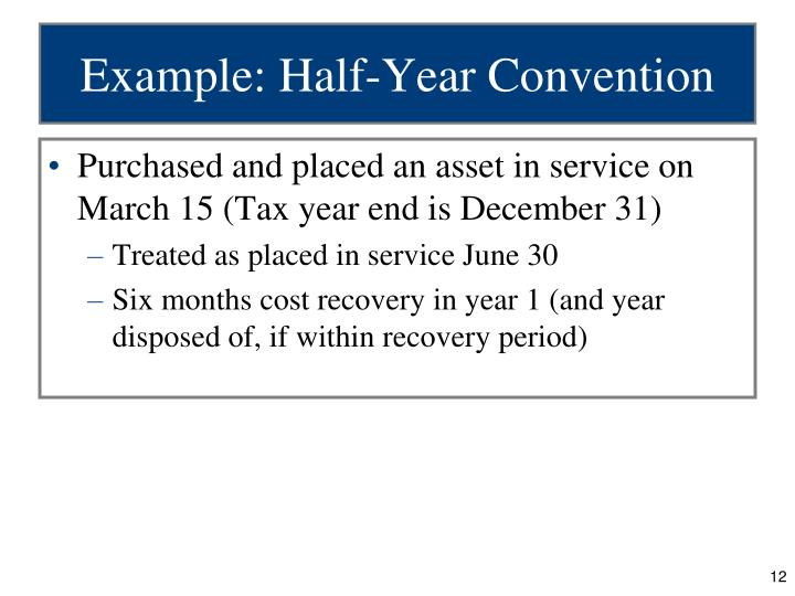 Example: Half-Year Convention