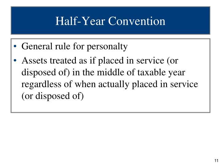 Half-Year Convention
