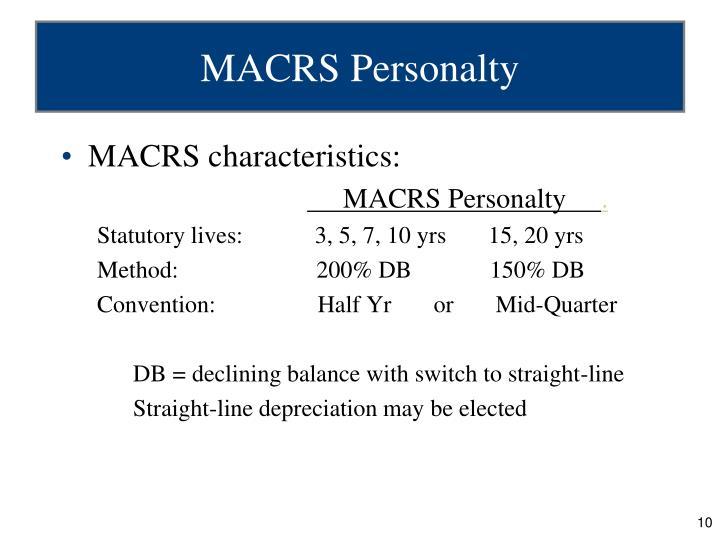 MACRS characteristics: