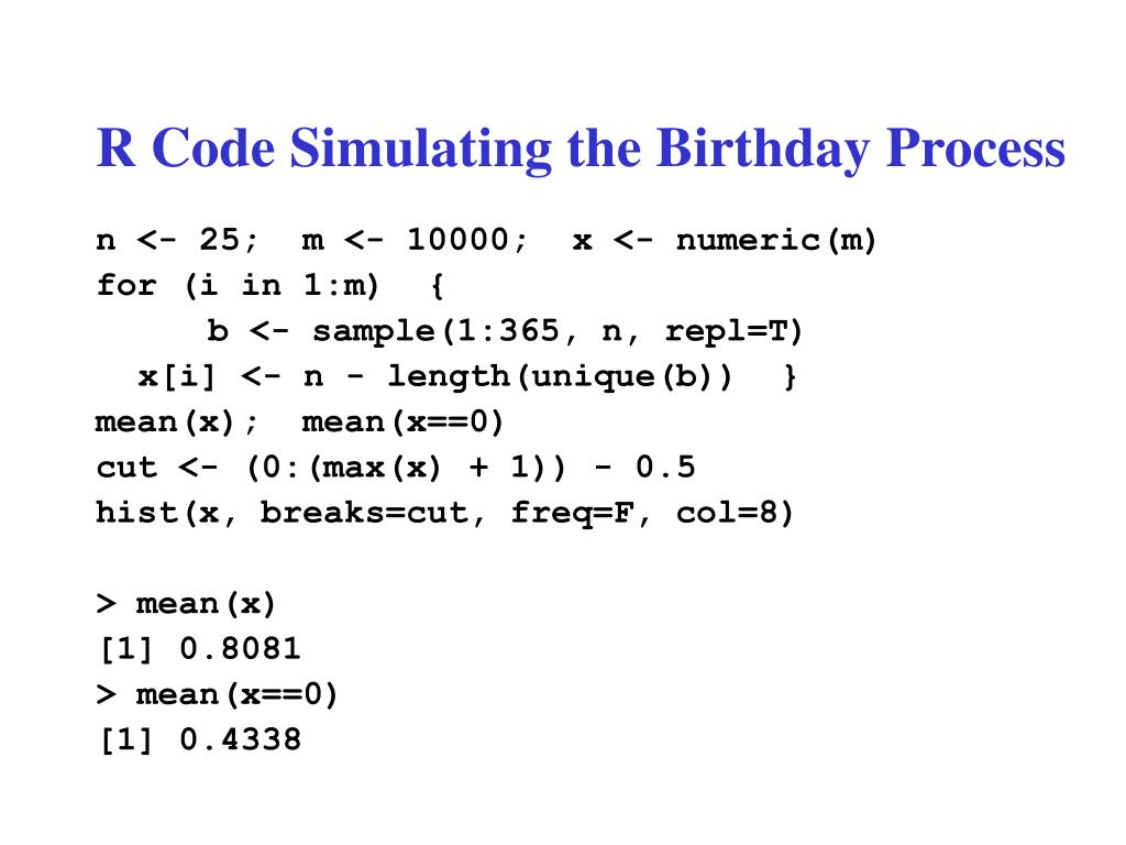 R Code Simulating the Birthday Process