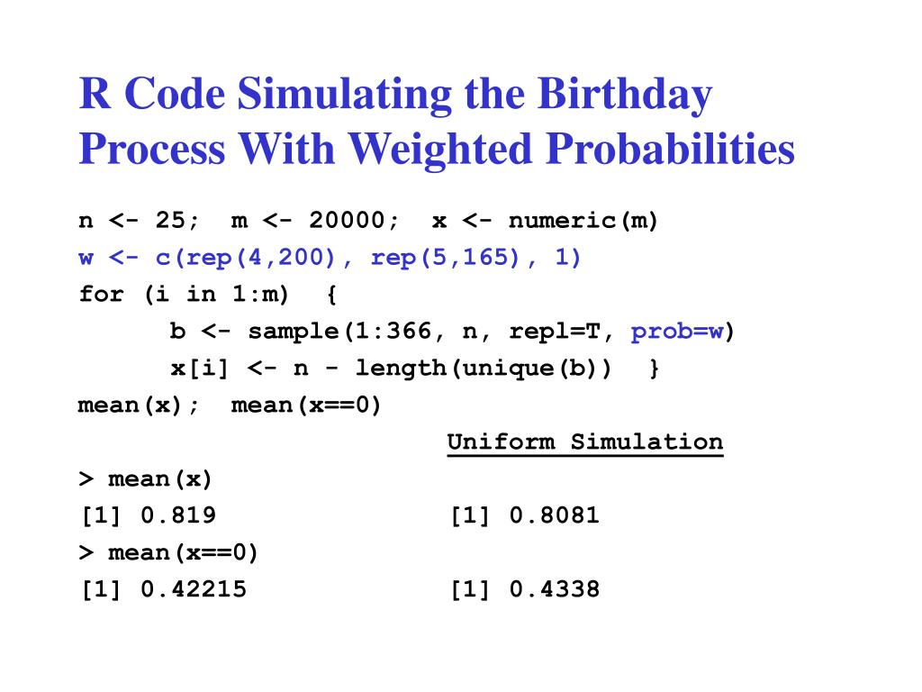 R Code Simulating the Birthday Process With Weighted Probabilities