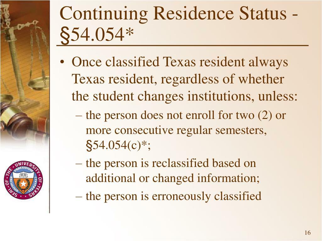 Continuing Residence Status -