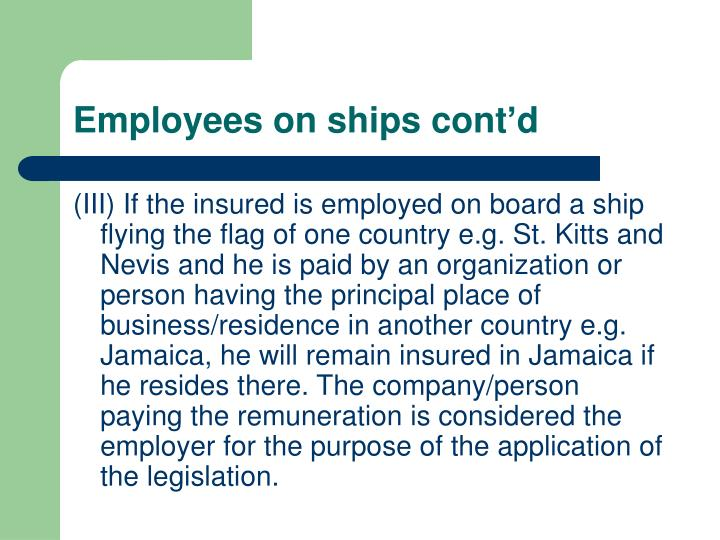 Employees on ships cont'd