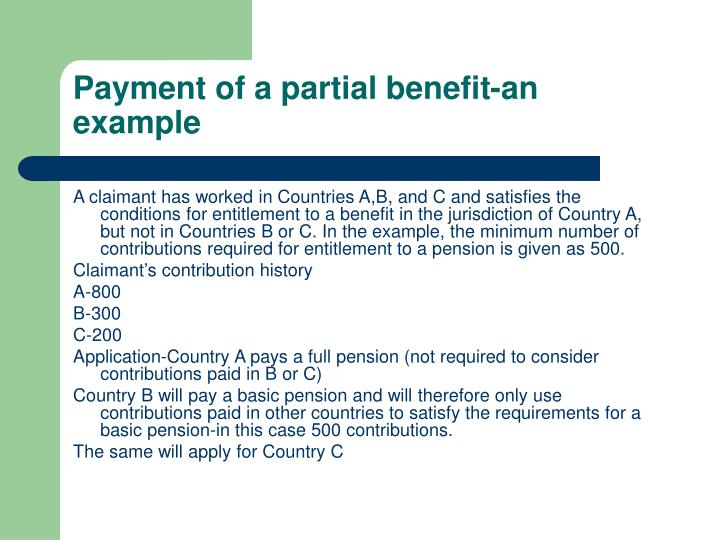 Payment of a partial benefit-an example
