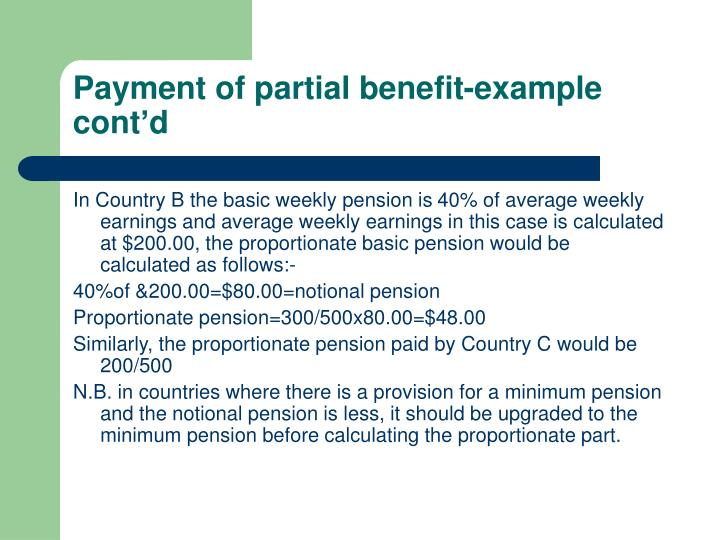 Payment of partial benefit-example cont'd