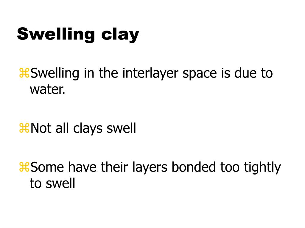 Swelling clay