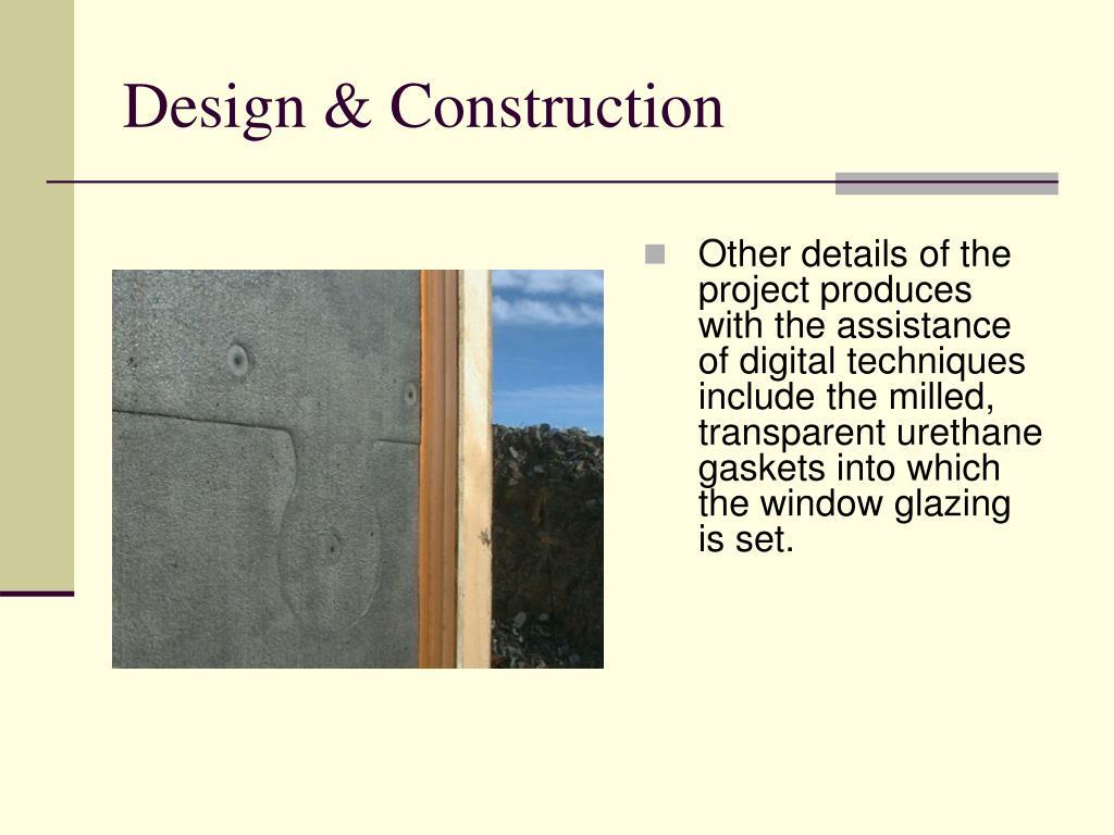 Design & Construction