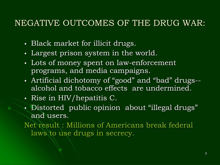 Negative outcomes of the drug war