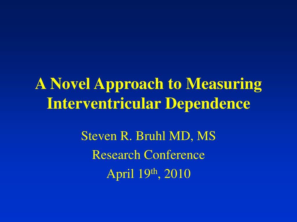 A Novel Approach to Measuring Interventricular Dependence