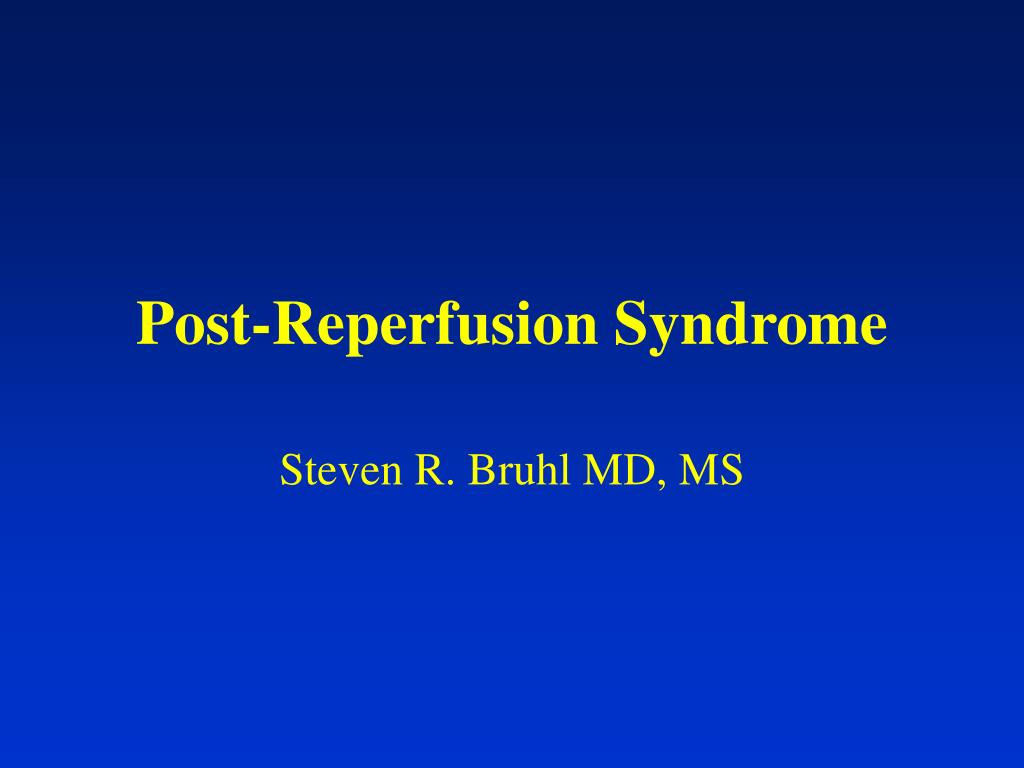 Post-Reperfusion Syndrome