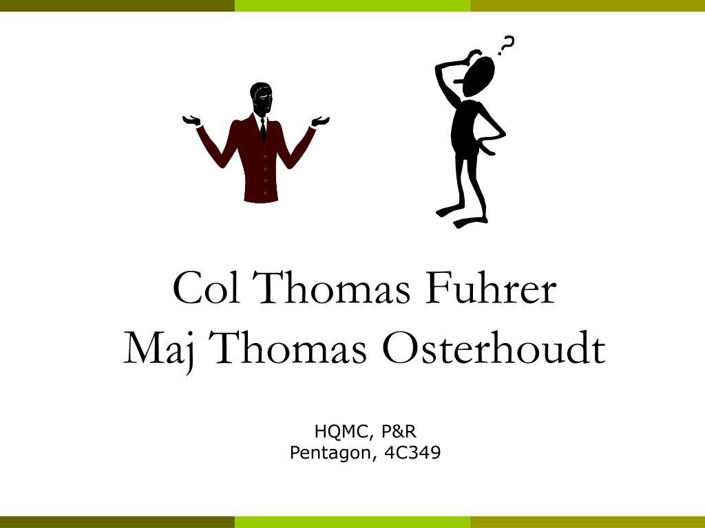 Col Thomas Fuhrer