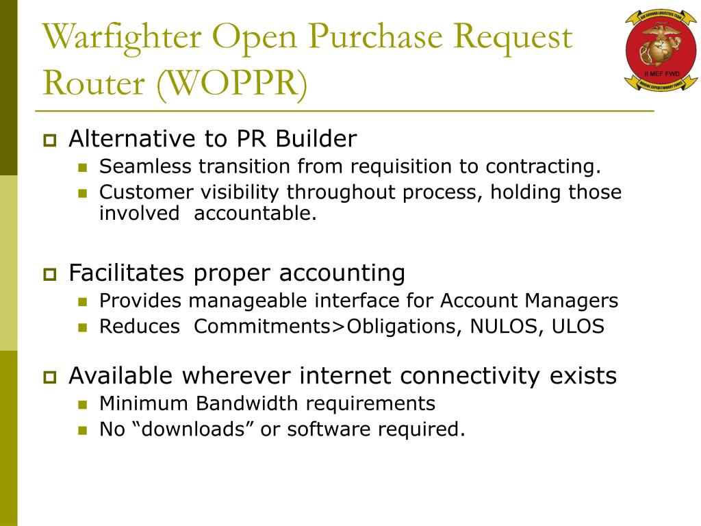 Warfighter Open Purchase Request Router (WOPPR)
