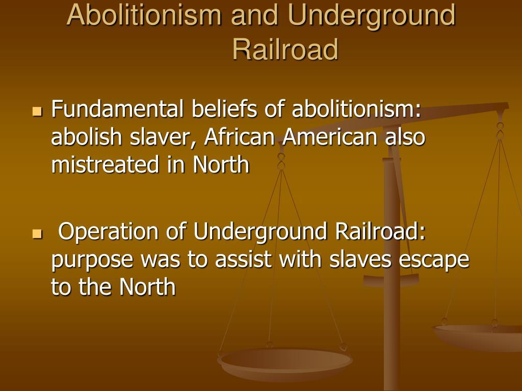 Abolitionism and Underground Railroad