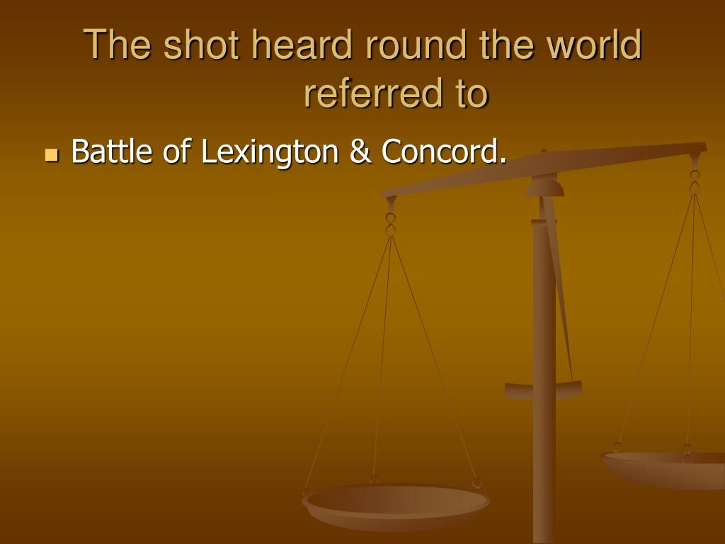 The shot heard round the world referred to