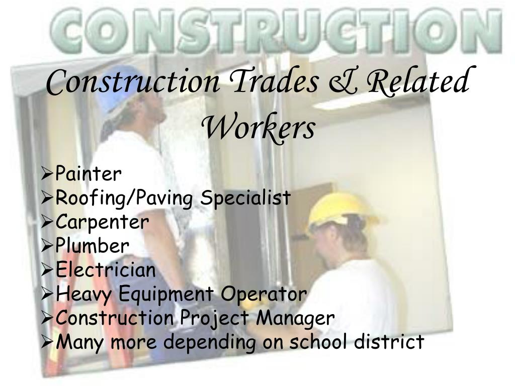 Construction Trades & Related Workers